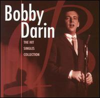 The Hit Singles Collection - Bobby Darin