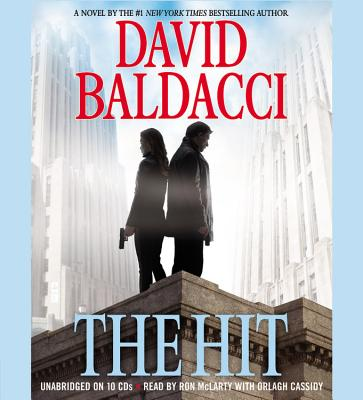 The Hit - Baldacci, David, and McLarty, Ron (Read by), and Cassidy, Orlagh (Read by)