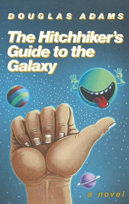 The Hitchhiker's Guide to the Galaxy 25th Anniversary Edition - Adams, Douglas