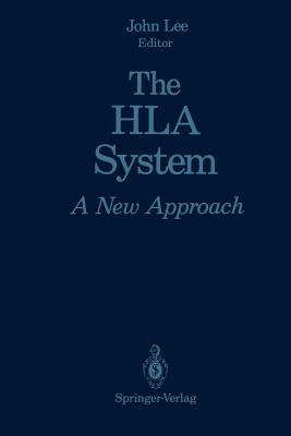 The HLA System: A New Approach - Lee, John (Editor)