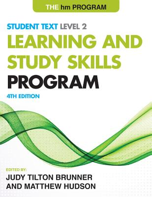The Hm Learning and Study Skills Program: Level 2: Student Text - Brunner, Judy Tilton (Editor)