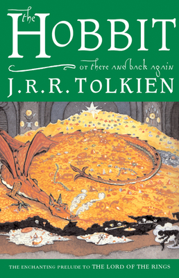 The Hobbit, Or, There and Back Again - Tolkien, J R R