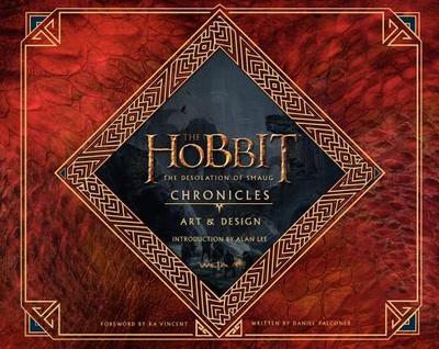 The Hobbit: The Desolation of Smaug Chronicles: Art & Design - Falconer, Daniel