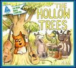 The Hollow Trees