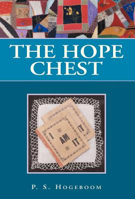 The Hope Chest - Hogeboom, P S