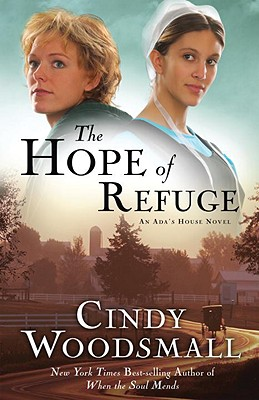 The Hope of Refuge - Woodsmall, Cindy