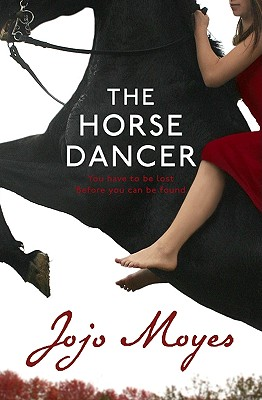 The Horse Dancer - Moyes, Jojo