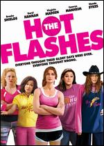The Hot Flashes - Susan Seidelman