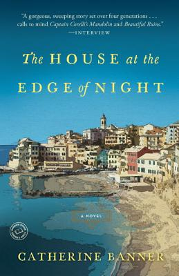 The House at the Edge of Night - Banner, Catherine
