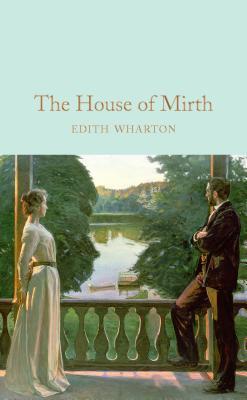 The House of Mirth - Wharton, Edith