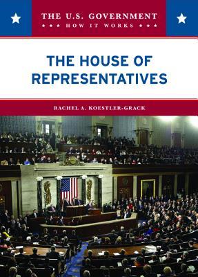 The House of Representatives - Koestler-Grack, Rachel A