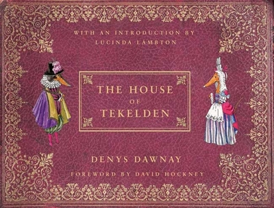 The House of Tekelden - Dawnay, Denys
