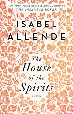 The House of the Spirits - Allende, Isabel