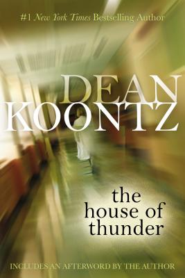 The House of Thunder - Koontz, Dean