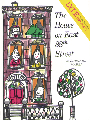 The House on East 88th Street - Waber, Bernard