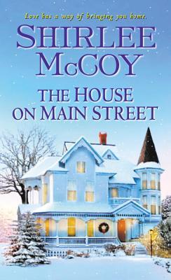 The House on Main Street - McCoy, Shirlee