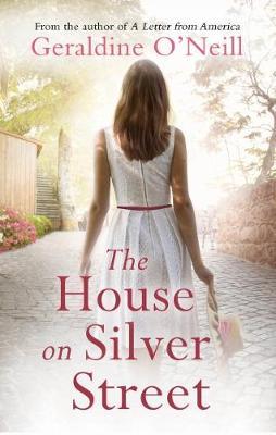 The House on Silver Street - O'Neill, Geraldine