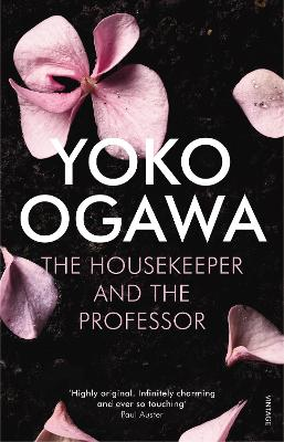 The Housekeeper and the Professor - Ogawa, Yoko, and Snyder, Stephen (Translated by)