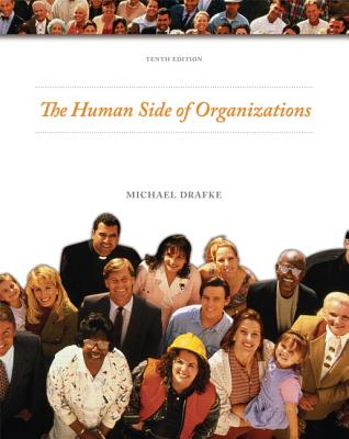 The Human Side of Organizations - Drafke, Michael