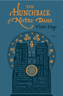 The Hunchback of Notre Dame - Hugo, Victor, and Hapgood, Isabel F (Translated by)