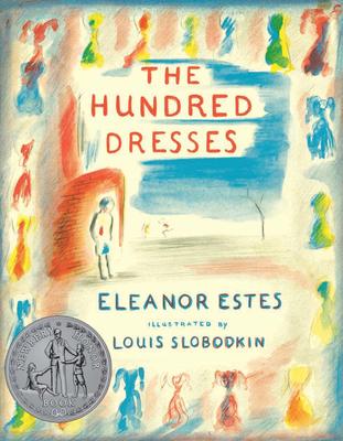 The Hundred Dresses - Estes, Eleanor