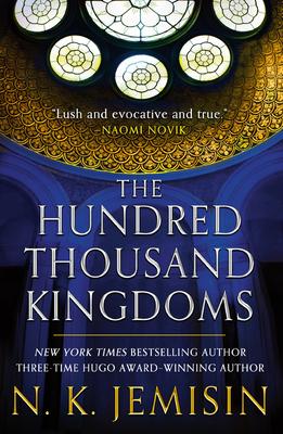 The Hundred Thousand Kingdoms - Jemisin, N K