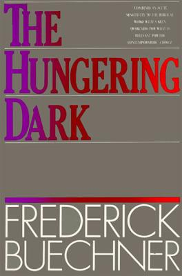 The Hungering Dark - Buechner, Frederick