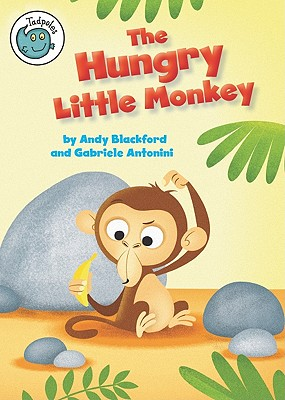 The Hungry Little Monkey - Blackford, Andy