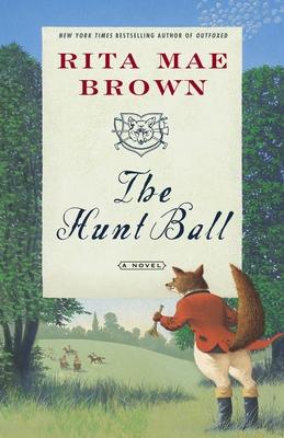 The Hunt Ball - Brown, Rita Mae