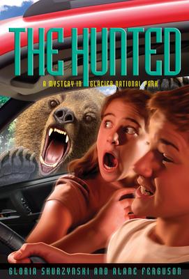 The Hunted: A Mystery in Glacier National Park - Skurzynski, Gloria, and Ferguson, Alane