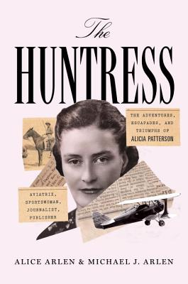The Huntress - Arlen, Alice