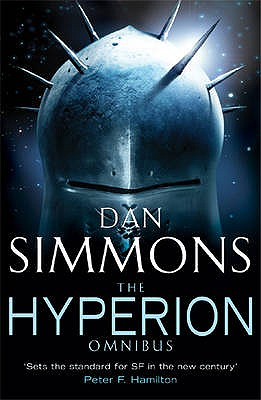"The Hyperion Omnibus: ""Hyperion"", ""The Fall of Hyperion"" - Simmons, Dan"