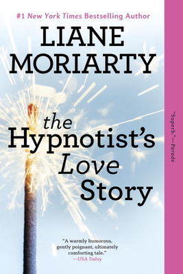 The Hypnotist's Love Story - Moriarty, Liane