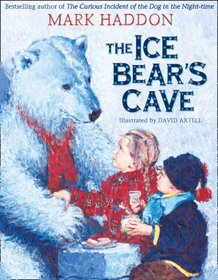 The Ice Bear's Cave - Axtell, David