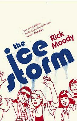 The Ice Storm - Moody, Rick