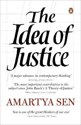 The Idea of Justice - Sen, Amartya K.