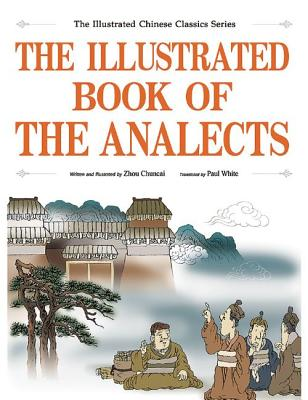 The Illustrated Book of the Analects - Chuncai, Zhou