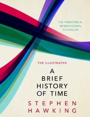 The Illustrated Brief History Of Time - Hawking, Stephen