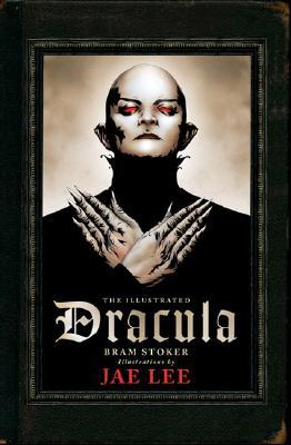 The Illustrated Dracula - Stoker, Bram