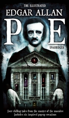 The Illustrated Edgar Allan Poe - Poe, Edgar Allan