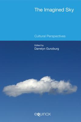 The Imagined Sky 2015: Cultural Perspectives - Gunzburg, Darrelyn (Editor)