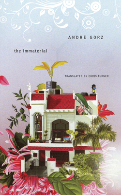 The Immaterial - Gorz, Andre
