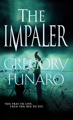 The Impaler - Funaro, Gregory