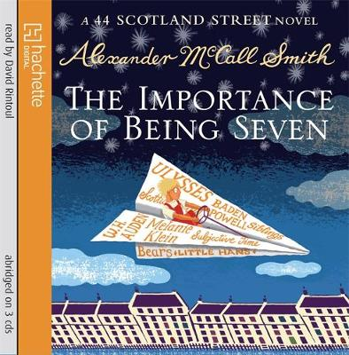 The Importance of Being Seven - McCall Smith, Alexander, and Rintoul, David (Read by)