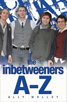 The Inbetweeners A-Z - Richardson, Matthew, and Dodgson, Mike