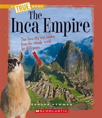 The Inca Empire - Newman, Sandra