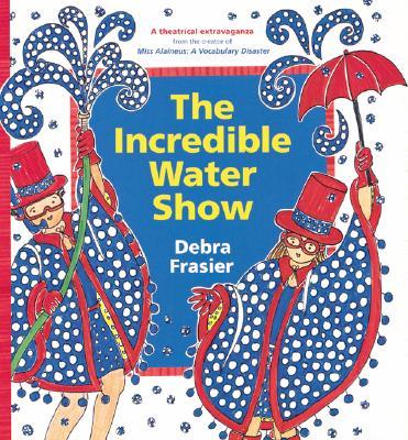 The Incredible Water Show - Frasier, Debra
