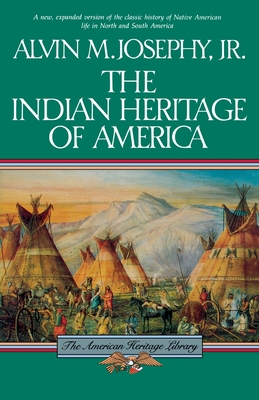 The Indian Heritage of America - Josephy, Alvin M, Jr.