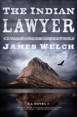 The Indian Lawyer - Welch, James