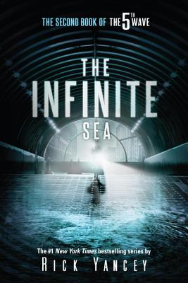 The Infinite Sea: The Second Book of the 5th Wave - Yancey, Rick